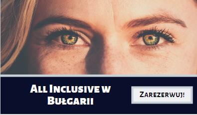 Wakacje all inclusive w Bułgarii