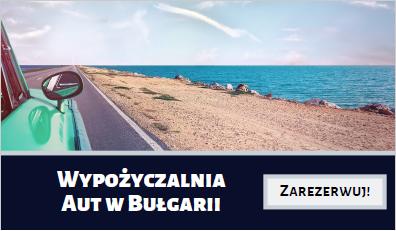 Wypożyczalnia samochodów w Bułgarii
